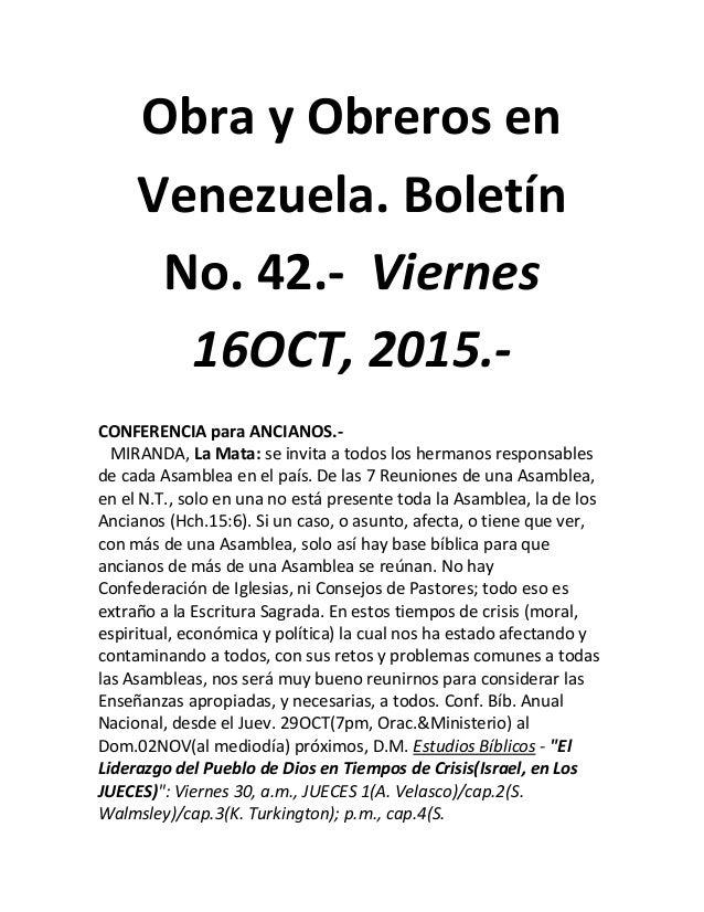 Obra y Obreros en Venezuela. Boletín No. 42.- Viernes 16OCT, 2015.- CONFERENCIA para ANCIANOS.- MIRANDA, La Mata: se invit...
