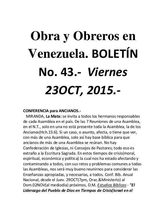 Obra y Obreros en Venezuela. BOLETÍN No. 43.- Viernes 23OCT, 2015.- CONFERENCIA para ANCIANOS.- MIRANDA, La Mata: se invit...