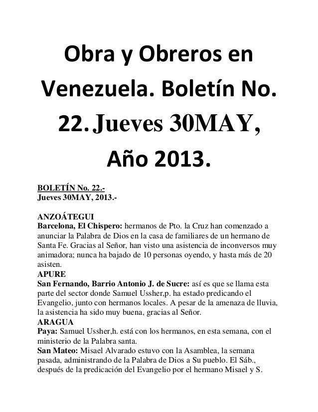 Obra y Obreros enVenezuela. Boletín No.22.Jueves 30MAY,Año 2013.BOLETÍN No. 22.-Jueves 30MAY, 2013.-ANZOÁTEGUIBarcelona, E...