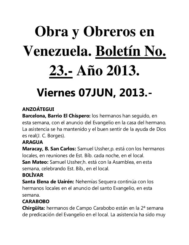Obra y Obreros enVenezuela. Boletín No.23.- Año 2013.Viernes 07JUN, 2013.-ANZOÁTEGUIBarcelona, Barrio El Chispero: los her...