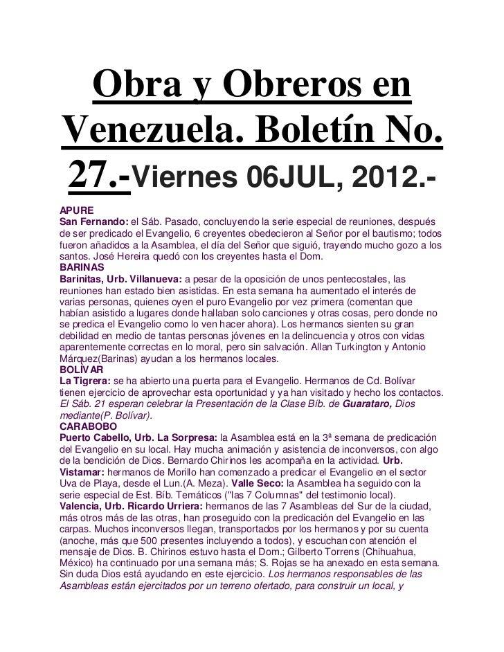 Obra y Obreros enVenezuela. Boletín No.27.-Viernes 06JUL, 2012.-APURESan Fernando: el Sáb. Pasado, concluyendo la serie es...