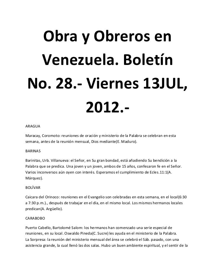 Obra y Obreros en  Venezuela. Boletín No. 28.- Viernes 13JUL,          2012.-ARAGUAMaracay, Coromoto: reuniones de oración...