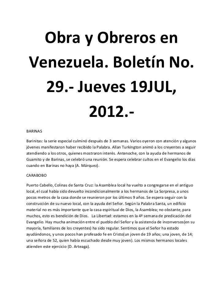 Obra y Obreros en Venezuela. Boletín No.   29.- Jueves 19JUL,          2012.-BARINASBarinitas: la serie especial culminó d...