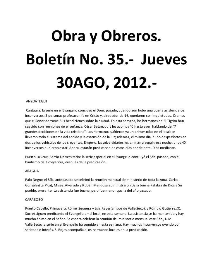 Obra y Obreros.Boletín No. 35.- Jueves    30AGO, 2012.-ANZOÁTEGUI Cantaura: la serie en el Evangelio concluyó el Dom. pasa...