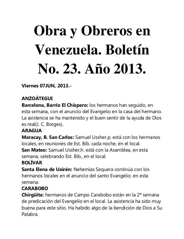 Obra y Obreros enVenezuela. BoletínNo. 23. Año 2013.Viernes 07JUN, 2013.-ANZOÁTEGUIBarcelona, Barrio El Chispero: los herm...