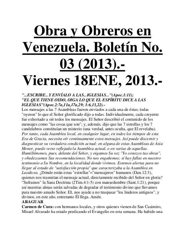 """Obra y Obreros enVenezuela. Boletín No.     03 (2013).-Viernes 18ENE, 2013.-""""...ESCRIBE...Y ENVÍALO A LAS...IGLESIAS...""""(A..."""