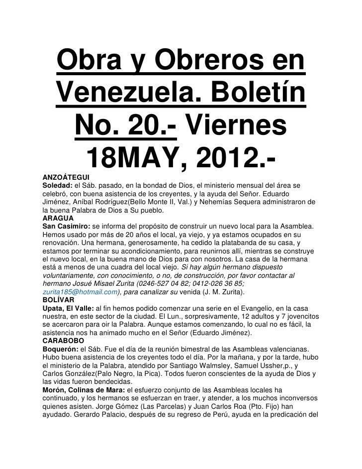Obra y Obreros en    Venezuela. Boletín     No. 20.- Viernes      18MAY, 2012.-ANZOÁTEGUISoledad: el Sáb. pasado, en la bo...