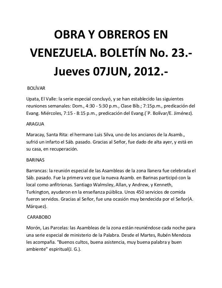 OBRA Y OBREROS EN VENEZUELA. BOLETÍN No. 23.-    Jueves 07JUN, 2012.-BOLÍVARUpata, El Valle: la serie especial concluyó, y...
