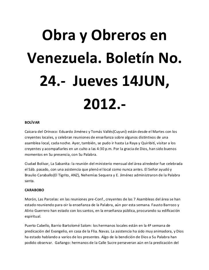Obra y Obreros en Venezuela. Boletín No.  24.- Jueves 14JUN,         2012.-BOLÍVARCaicara del Orinoco: Eduardo Jiménez y T...