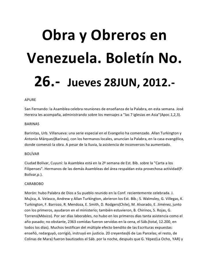 Obra y Obreros en Venezuela. Boletín No.  26.- Jueves 28JUN, 2012.-APURESan Fernando: la Asamblea celebra reuniones de ens...