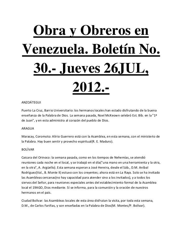 Obra y Obreros enVenezuela. Boletín No. 30.- Jueves 26JUL,        2012.-ANZOÁTEGUIPuerto La Cruz, Barrio Universitario: lo...