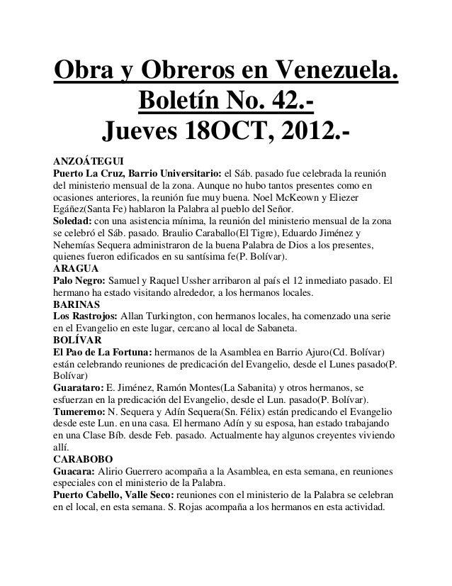 Obra y Obreros en Venezuela.       Boletín No. 42.-   Jueves 18OCT, 2012.-ANZOÁTEGUIPuerto La Cruz, Barrio Universitario: ...