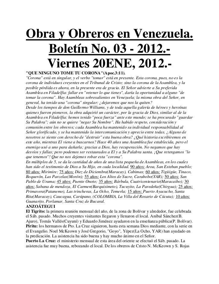 """Obra y Obreros en Venezuela.   Boletín No. 03 - 2012.-   Viernes 20ENE, 2012.-""""QUE NINGUNO TOME TU CORONA""""(Apoc.3:11).""""Cor..."""