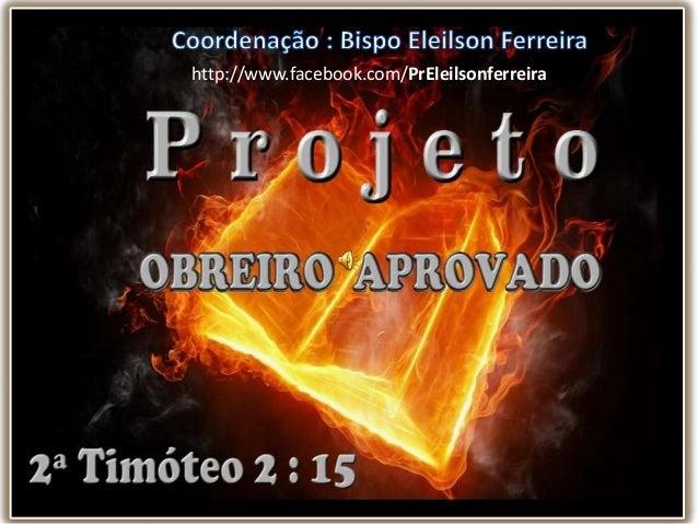 http://www.facebook.com/PrEleilsonferreira