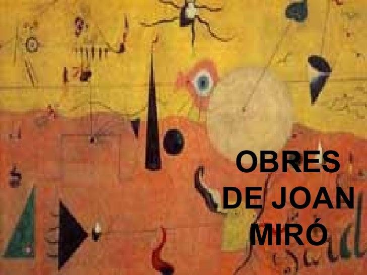 OBRES DE JOAN MIRÓ