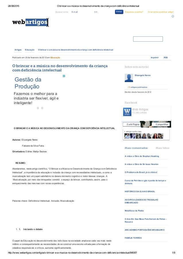 26/08/2015 Obrincareamúsicanodesenvolvimentodacriançacomdeficiênciaintelectual http://www.webartigos.com/artigo...