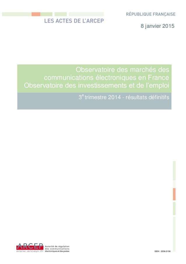 Observatoire des marchés des communications électroniques en France Observatoire des investissements et de l'emploi 3e tri...