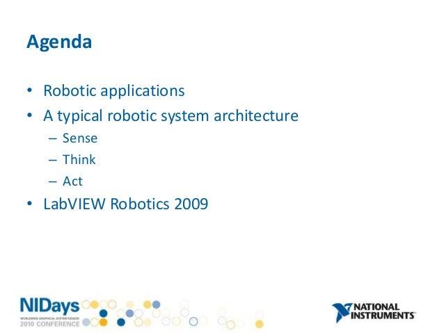 LabVIEW Robotics: Sense-Think-Act Slide 2