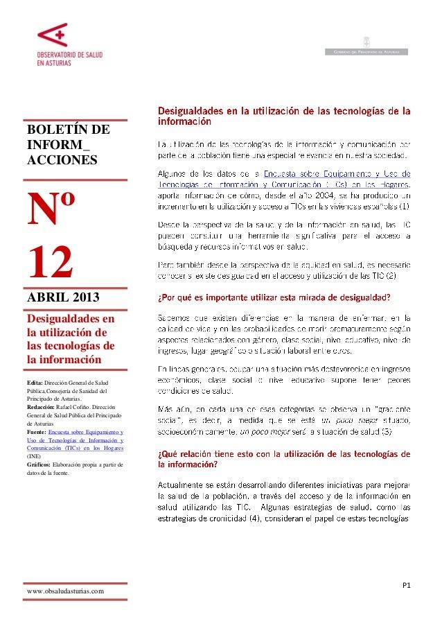 P1BOLETÍN DEINFORM_ACCIONESNº12ABRIL 2013Desigualdades enla utilización delas tecnologías dela informaciónEdita: Dirección...