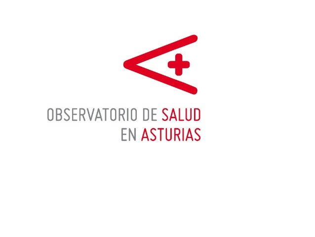 OBSERVATORIOSALUDASTURIAS de la información a la acción  Mario Margolles. Federico F. Noval. Jose Tato Luis M. López. Cami...