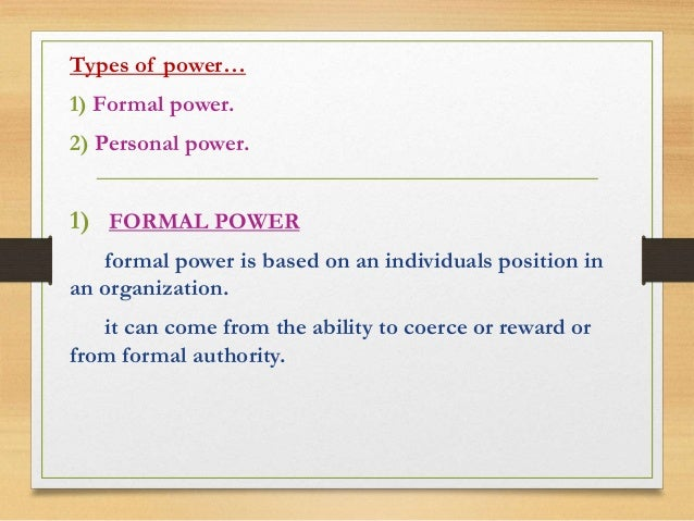 what is formal power