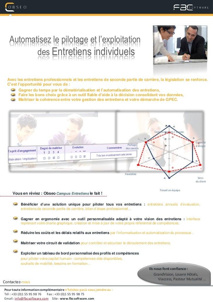 Automatisez le pilotage et l'exploitation          des Entretiens individuels  Avec les entretiens professionnels et les e...