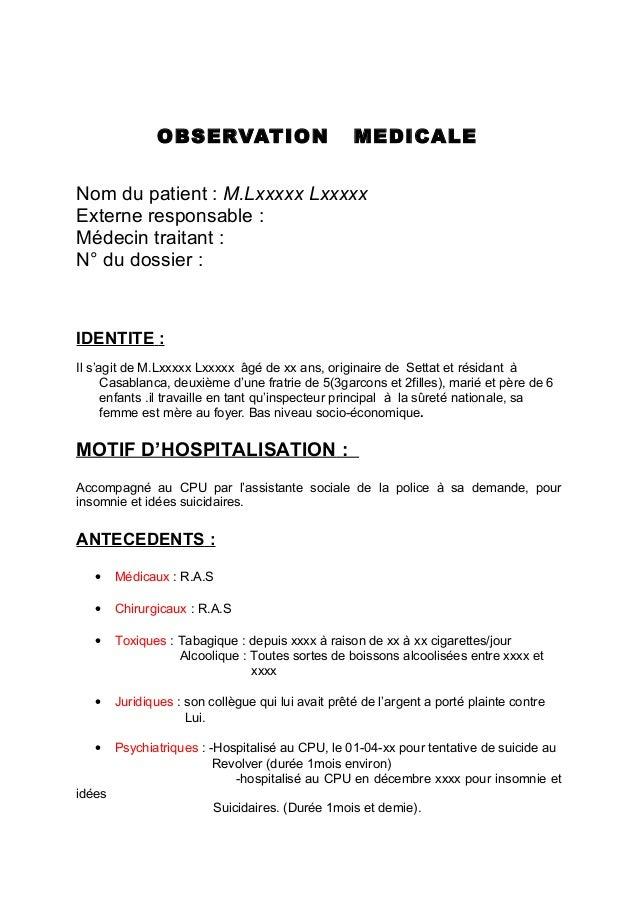 OBSERVATION                          MEDICALENom du patient : M.Lxxxxx LxxxxxExterne responsable :Médecin traitant :N° du ...