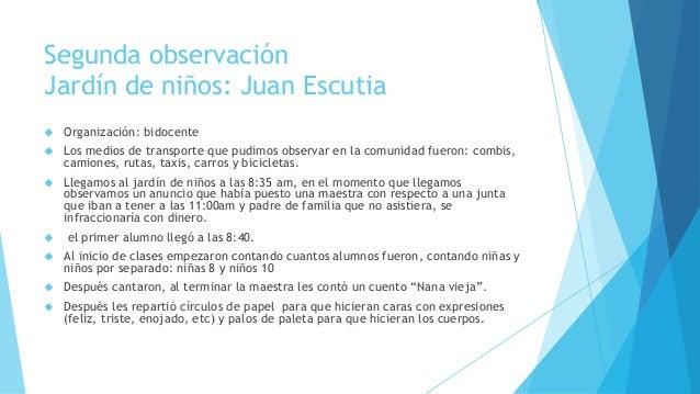 Segunda observación Jardín de niños: Juan Escutia  Organización: bidocente  Los medios de transporte que pudimos observa...