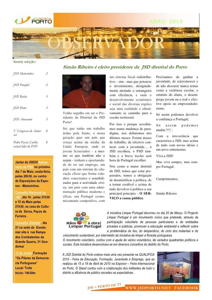 ABRIL 2010                         OBSERVADORNesta edição:                               Simão Ribeiro é eleito presidente...