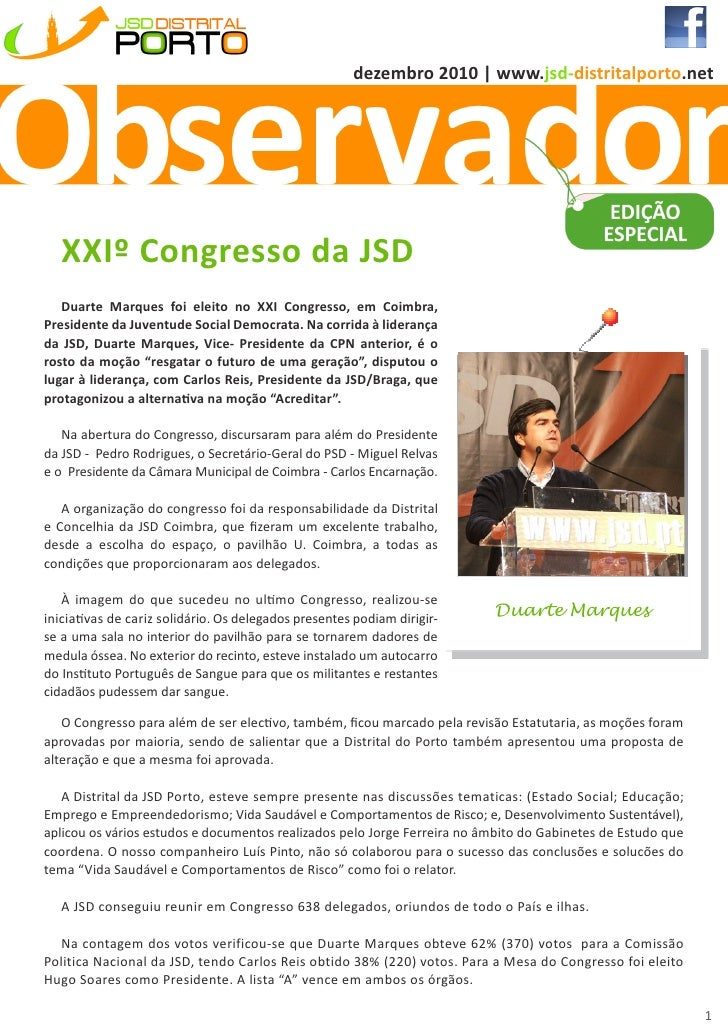 Observador                                                      dezembro 2010   www.jsd-distritalporto.net   XXIº Congress...