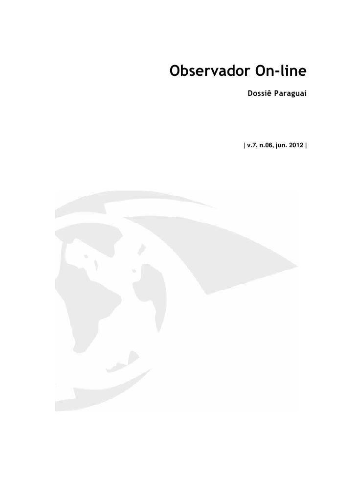 Observador On-line          Dossiê Paraguai         | v.7, n.06, jun. 2012 |