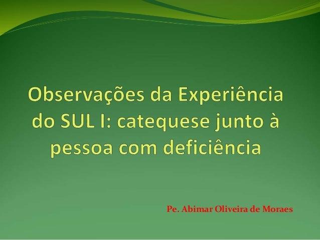 Pe. Abimar Oliveira de Moraes