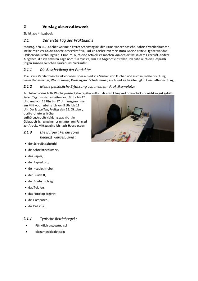 2 Verslag observatieweek Zie bijlage 4: Logboek 2.1 Der erste Tag des Praktikums Montag, den 20. Oktober war mein erster A...