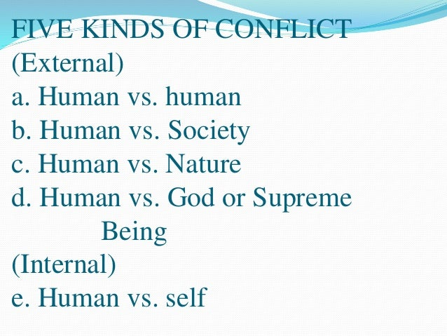the three kinds of conflict within a story Conflict in fiction can be as diverse and as individual as you are it can also be used effectively to heightened tension and increase suspense in many cases, the conflict within the story is the driving force towards the story goal the need to overcome the conflict is often the central focus of the hero the means to overcome that same.