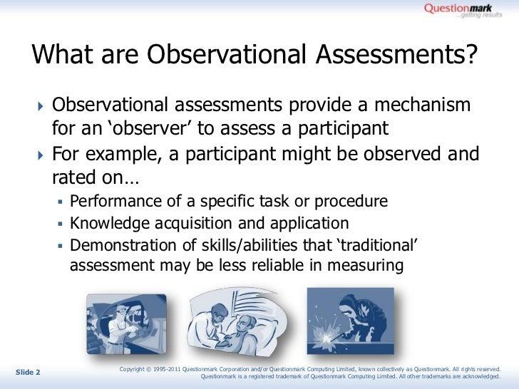 Observational assessment using questionmark Slide 2