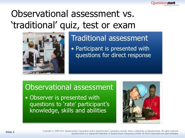Observational assessment using questionmark Slide 3