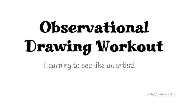Observational Drawing Workout