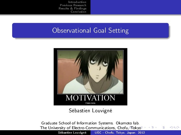 Introduction          Previous Research         Results & Findings                  Conclusion      Observational Goal Set...