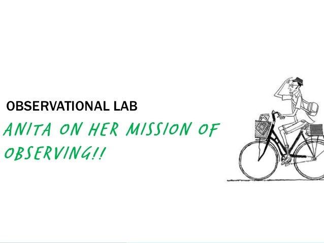 OBSERVATIONAL LABANITA ON HER MISSION OFOBSERVING!!