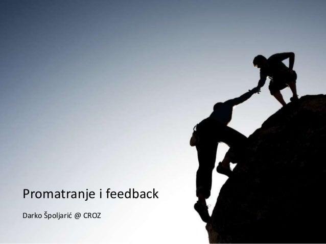 Promatranje i feedback Darko Špoljarić @ CROZ