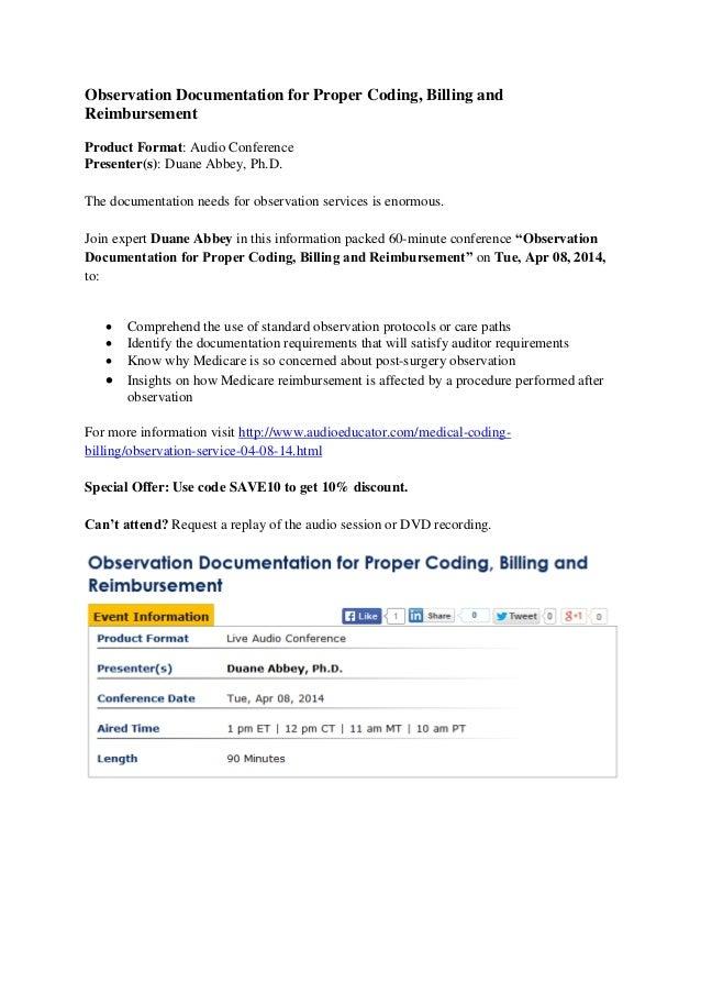 Observation Documentation for Proper Coding, Billing and Reimbursement Product Format: Audio Conference Presenter(s): Duan...