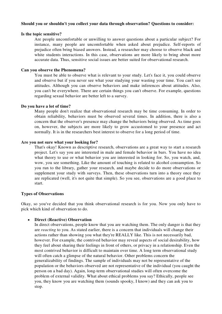 observation essay questions Participant observation is often associated with qualitative research, although the use of observation is not confined to researchers advocating any particular methodological approach sociologists such as ned polsky and nigel fielding have used participant observation to research different topics this essay will explore.