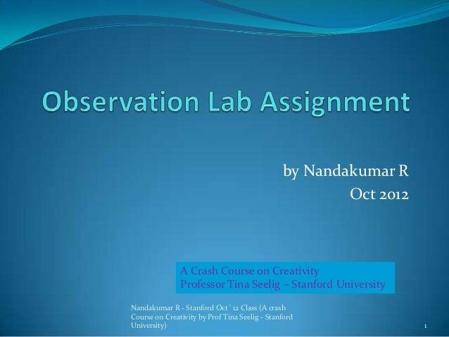 by Nandakumar R                                                       Oct 2012               A Crash Course on Creativity ...