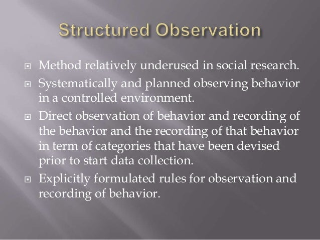 observation method in research methodology Ethnographic observation methods methods - observation - ethnography •observational research •rapid usability assessment.