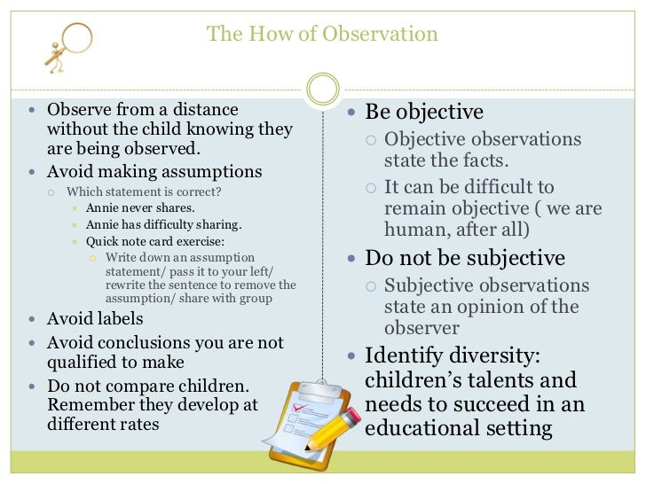 how to write a observation of children A collection of resources designed to help with eyfs observation, assessment and  as well as observation and assessment sheets  children routines are really.