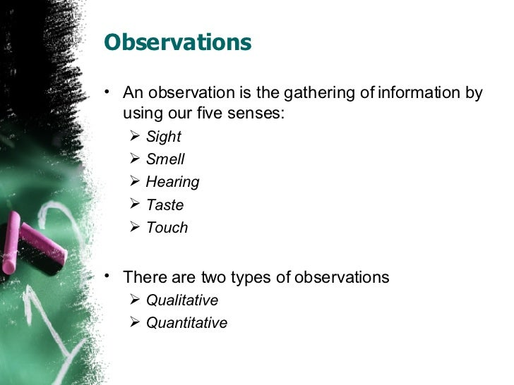 2 examples of observation
