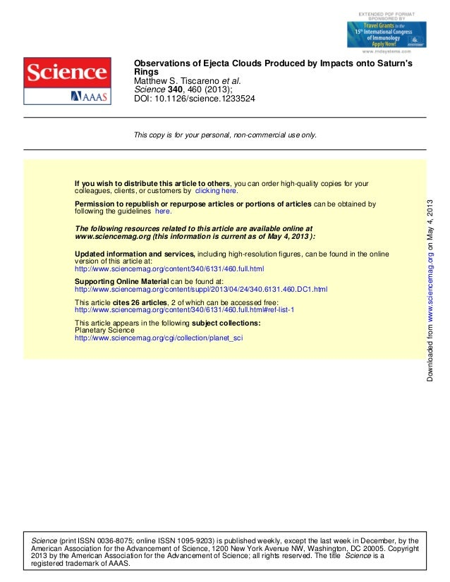 DOI: 10.1126/science.1233524, 460 (2013);340Scienceet al.Matthew S. TiscarenoRingsObservations of Ejecta Clouds Produced b...