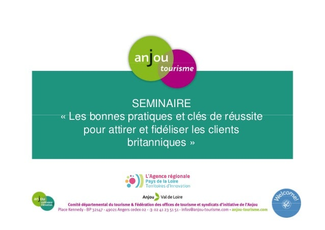 SEMINAIRE « Les bonnes pratiques et clés de réussite pour attirer et fidéliser les clients britanniques »