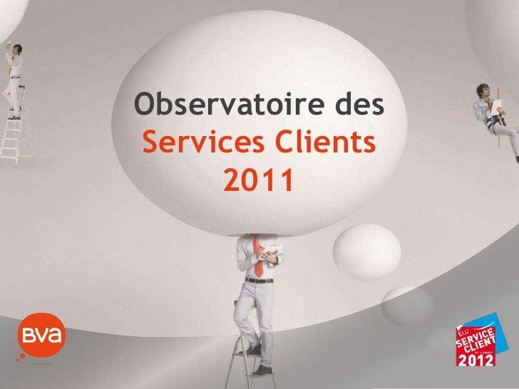 Observatoire desServices Clients2011<br />