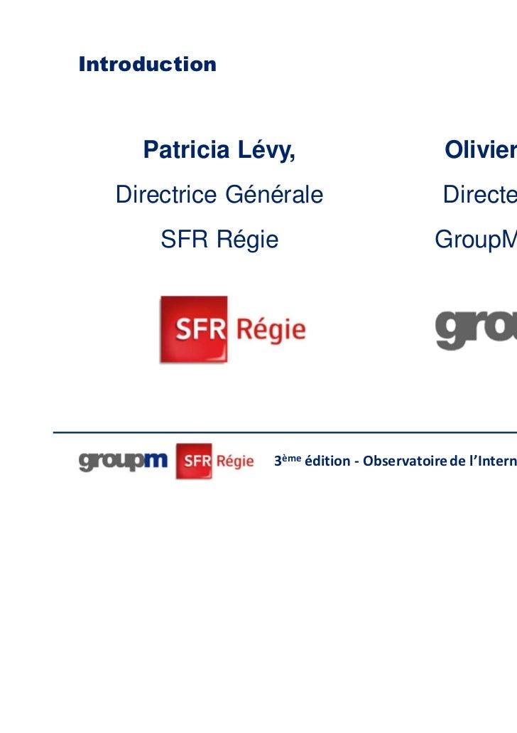 Introduction     Patricia Lévy,                        Olivier Mazeron,   Directrice Générale                     Directeu...